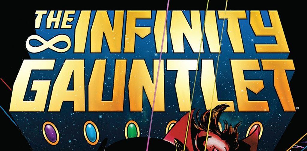01 | The Infinity Gauntlet