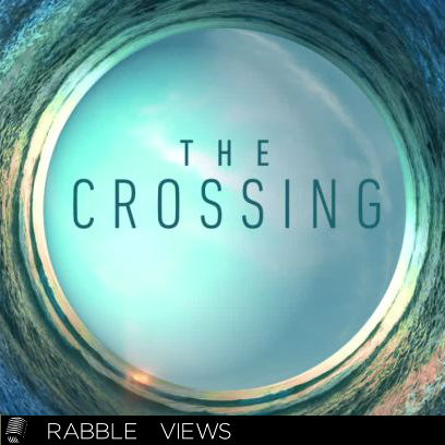 #18 – The Crossing: Episode 3
